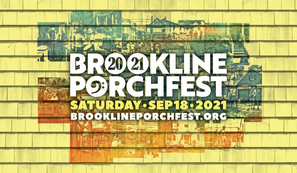 Brookline Porchfest 2021